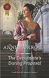 The Debutante's Daring Proposal (Regency Bachelors)