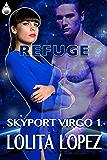 Refuge (Skyport Virgo Book 1)