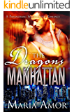 The Dragons Of Manhattan: A Paranormal Shapeshifter Romance