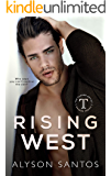 Rising West (The Save Me Series Book 1)