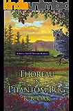 Thoreau in Phantom Bog (A Henry David Thoreau Mystery Book 3)
