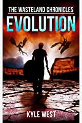 Evolution (The Wasteland Chronicles, Book 3) Kindle Edition
