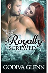 Royally Screwed: Paranormal Dating Agency (Otherworld Shifters Book 1) Kindle Edition