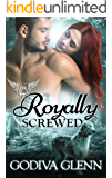 Royally Screwed: Paranormal Dating Agency (Otherworld Shifters Book 1)