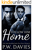 Follow Him Home: an mmm romance with a doctor, a lawyer, and a hitman (Lovers Rush Book 1)