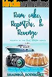 Rum Cake, Reporters & Revenge (Sweet Seduction Book 4)