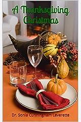 A Thanksgiving Christmas Kindle Edition