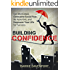 Building Confidence: Get Motivated, Overcome Social Fear, Be Assertive, and Empower Your Life For Success.