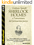 Sherlock Holmes e l'avventura del farmacista pazzo (Sherlockiana)