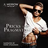 Pricks and Pragmatism: Southampton Stories, Book 1