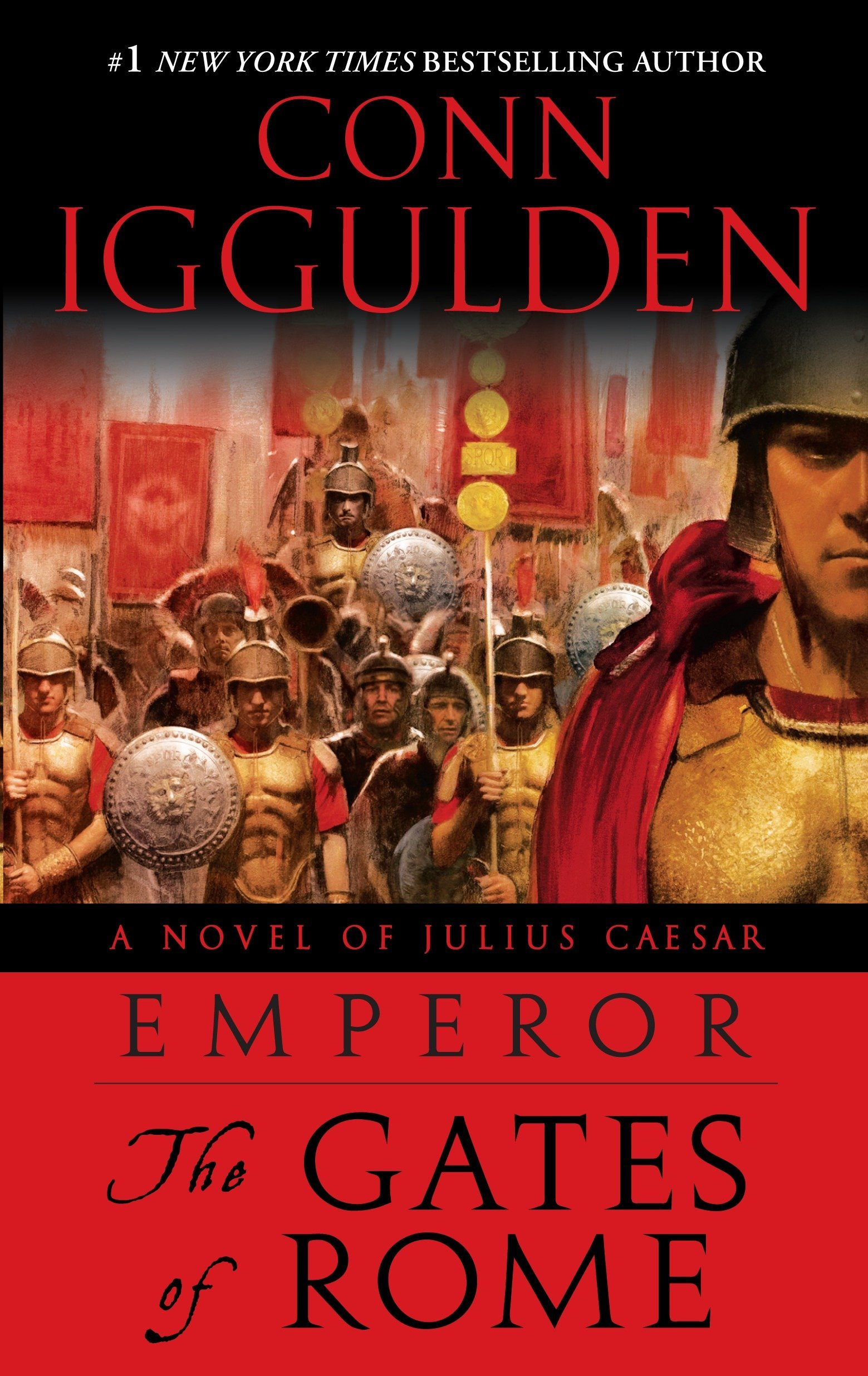 Amazon.com: Emperor: The Gates of Rome: A Novel of Julius Caesar  (9780385343015): Conn Iggulden: Books