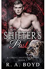 The Shifter's Past: A Fallen Angel/Shape Shifter Romance (Ghost Shifters of New Rose Book 9) Kindle Edition