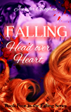 Falling Head over Heart (The Falling Series Book 4)