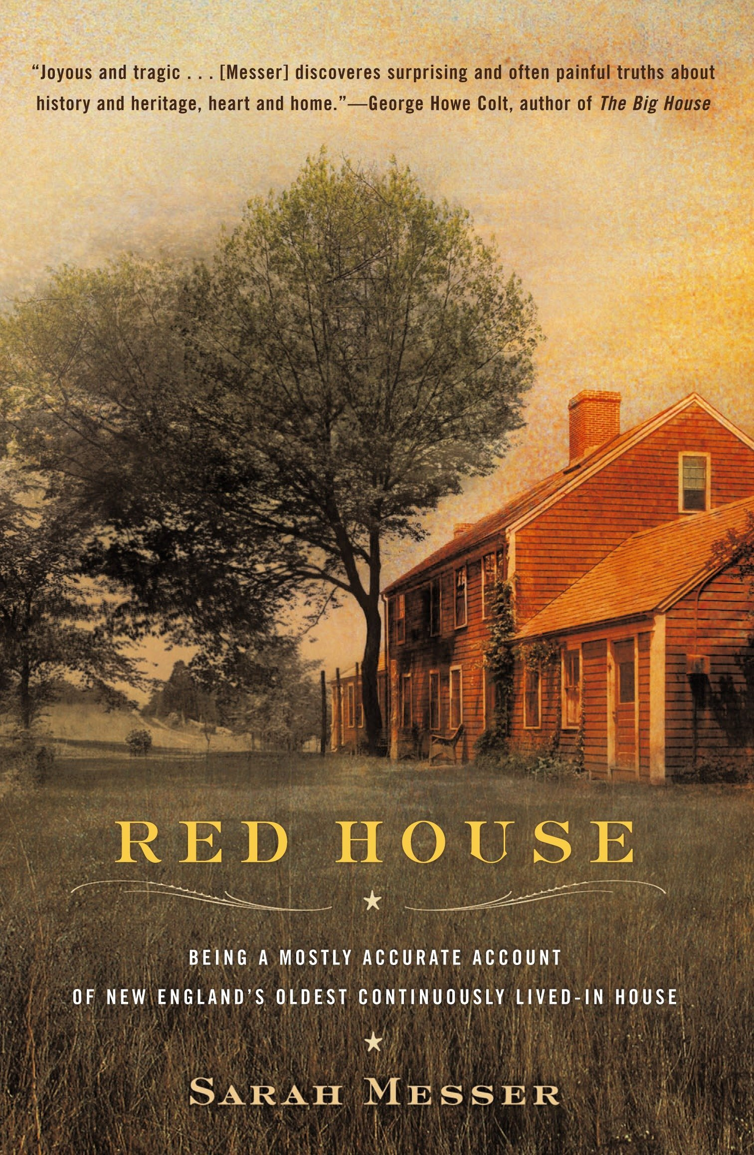 Red House: Being a Mostly Accurate Account of New England's