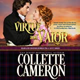 Virtue and Valor: Highland Heather Romancing a Scot Series