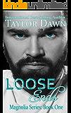Loose Ends  (Magnolia Series Book 1)