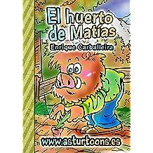 El Huerto de Matías (Spanish Edition) Sep 27, 2012