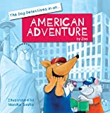 The Dog Dectectives in an American Adventure: 4