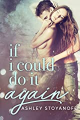If I Could Do It Again Kindle Edition