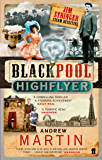 The Blackpool Highflyer (Jim Stringer Book 2)