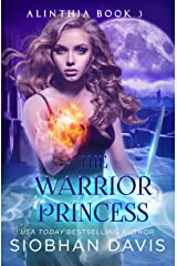 The Warrior Princess: RH Paranormal Romance (Alinthia Book 3) Kindle Edition