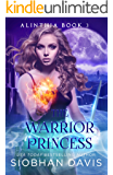 The Warrior Princess: RH Paranormal Romance (Alinthia Book 3)