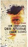 Die Ordnung der Sterne über Como: Roman