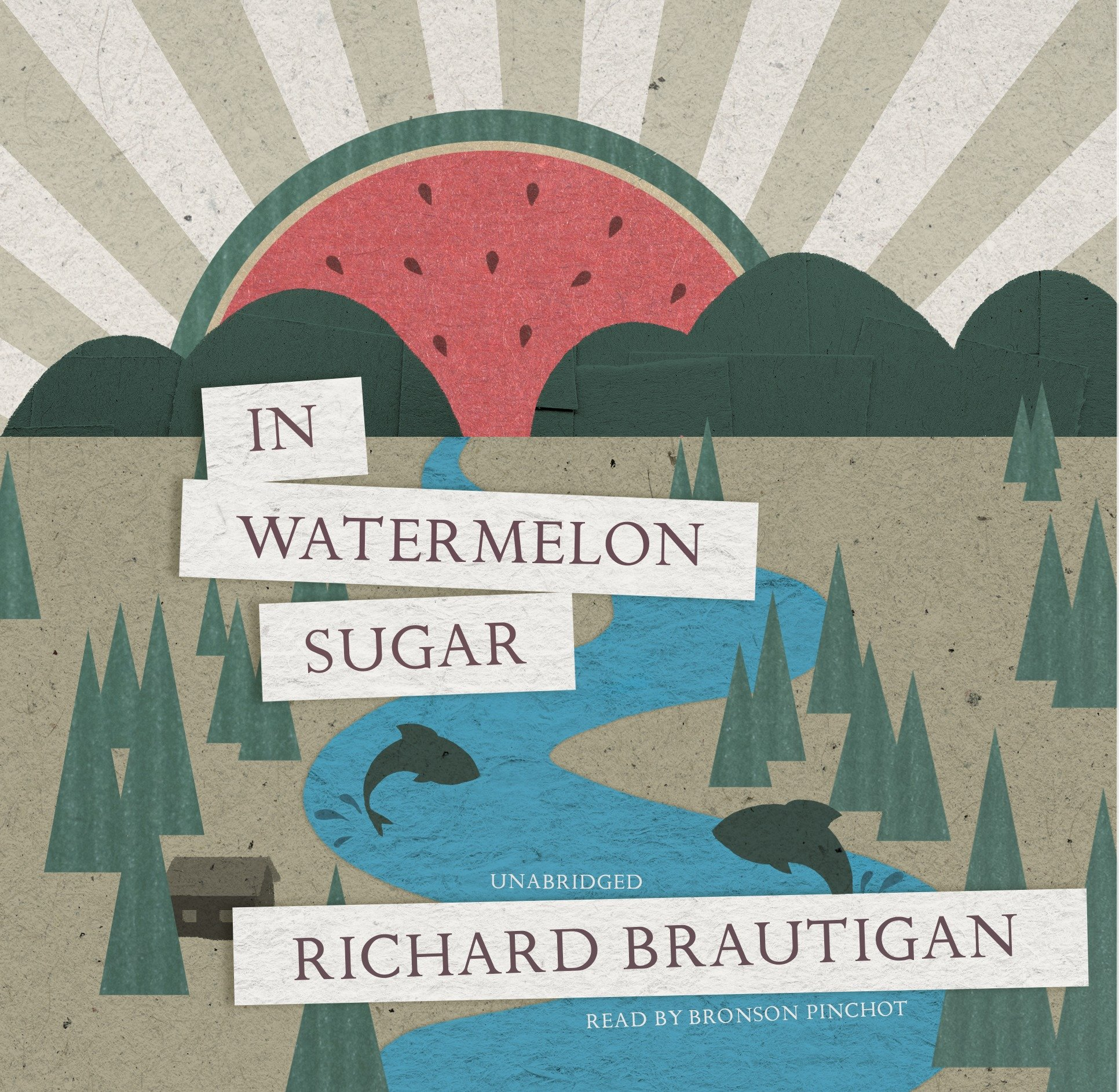 In Watermelon Sugar: Richard Brautigan: 9781504759571: Amazon.com: Books