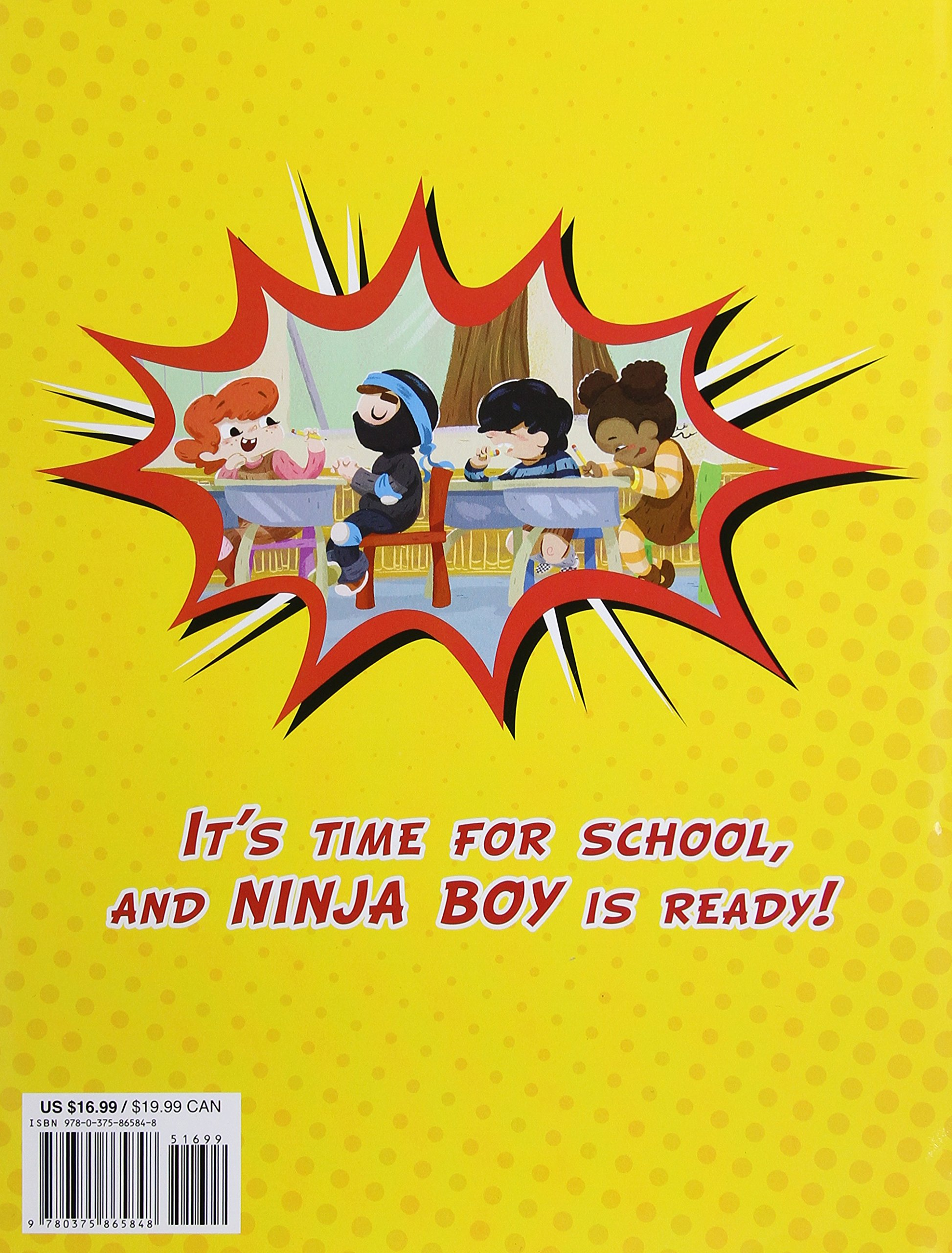 Ninja Boy Goes To School: N D Wilson, J J Harrison: 9780375865848:  Amazon: Books