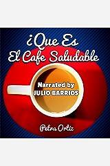 ¿Què Es El Cafè Saludable Y Cómo Puede El Ganoderma Lucidum En Mi Cafè Que Sea Más Saludable? Audible Audiobook