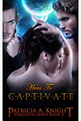 Hers to Captivate (Verdantia Book 5) Kindle Edition