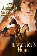 A Warrior's Heart Kindle Edition