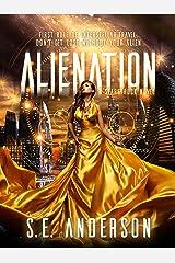 Alienation: Book 2 of the Starstruck saga Kindle Edition