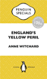 England's Yellow Peril: China Penguin Special