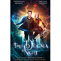 Three Dogma Night (The Elven Prophecy Book 3) (English Edition)