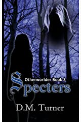 Specters (Otherworlder Book 3) Kindle Edition