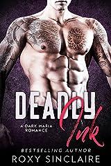 Deadly Ink: A Dark Mafia Romance (Omerta Series Book 3) Kindle Edition