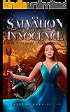 The Salvation of Innocence: A Bridge of Magic Novel (A Bridge to Magic Novel Book 1)