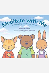 Meditate with Me: A Step-By-Step Mindfulness Journey Kindle Edition