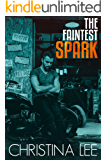 The Faintest Spark, (Roadmap to Your Heart Book 1.5)