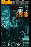 The Faintest Spark, (Roadmap to Your Heart Book 1.5)