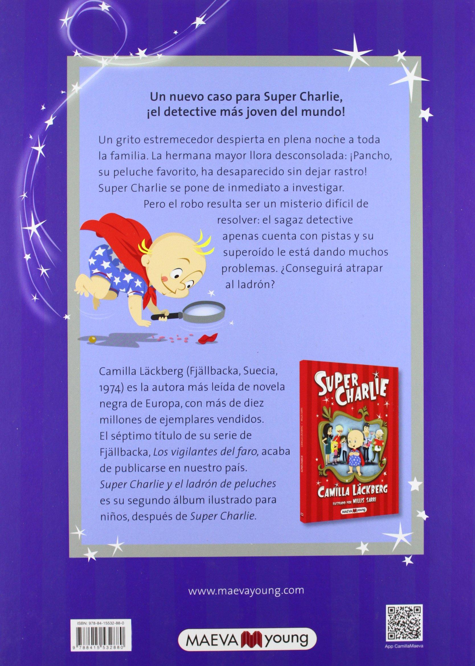 Super Charlie y el ladrón de peluches (Spanish Edition): Camilla Läckberg, Sarri, Millis: 9788415532880: Amazon.com: Books