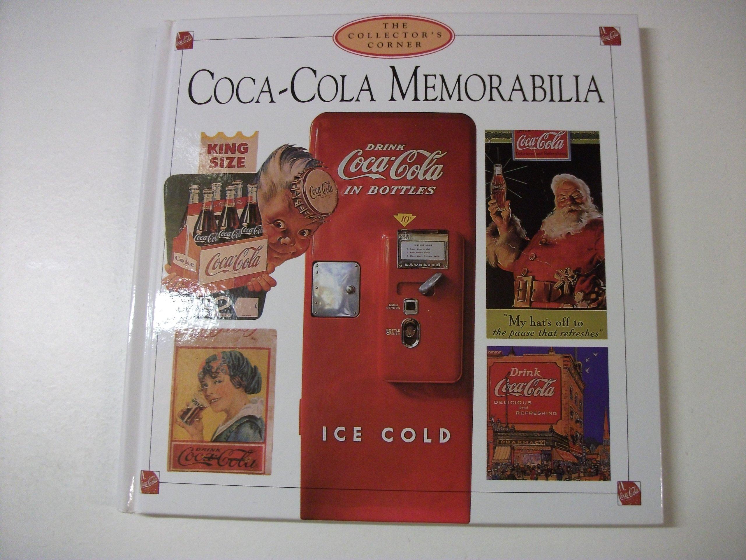Coca Cola Memorabilia: The Collector's Corner