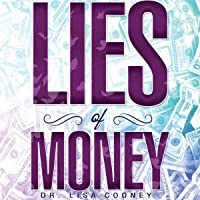 The Lies of Money: Who Are You Being?