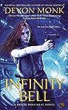 Infinity Bell (A House Immortal Novel)