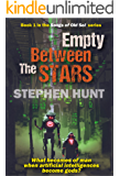 Empty Between the Stars (The Songs of Old Sol Book 1)