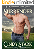 Surrender (Aspen Series Book 5)