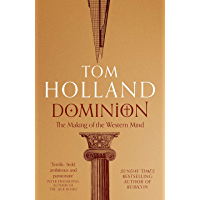 Dominion: The Making of the Western Mind (English