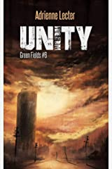 Unity: Green Fields #6 Kindle Edition