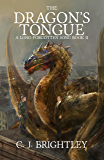 The Dragon's Tongue (A Long-Forgotten Song Book 2)